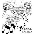 Jorge Castro - Mensajero del viento