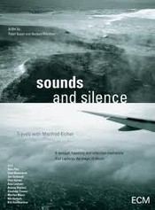 Sounds and Silence. Travels with Manfred Eicher (ECM 2011)