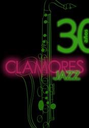 Clamores Jazz 30 años (Indigo 2012)