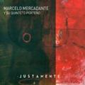 Marcelo Mercadante Justamente