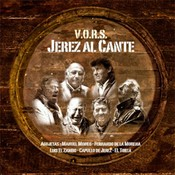 V.O.R.S. Jerez al cante