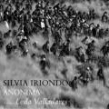 Silvia Iriondo - Anónima. Tributo a Leda Valladares