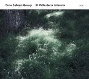 Dino Saluzzi - El Valle de la Infancia