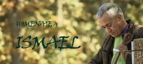Homenaje a Ismael