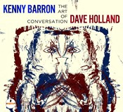Kenny Barron & Dave Holland - The art of conversation