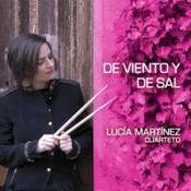 Lucía Martínez Cuarteto - De viento y de sal