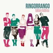Ringorrango – Folklore Histérico