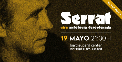 Serrat. 19 de mayo en Madrid