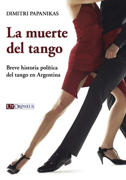 La muerte del tango - Dimitri Papanikas