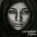 Tamikrest - Chatma