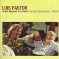 En esta esquina del tiempo – Luis Pastor