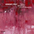 Tales, Musings and other Reveries - Jeremy Pelt