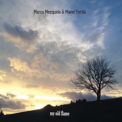 My olf flame - Marco Mezquida & Manel Fortià