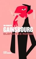 Felipe Cabrerizo - Gainsbourg. Elefantes rosas