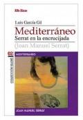 luis-garcia-gil-mediterraneo-serrat-en-la-encrucijada (Copiar)