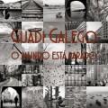 o mundo está parado guadi galego (Copiar)