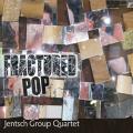 Chris Jentsch - Fractured Pop