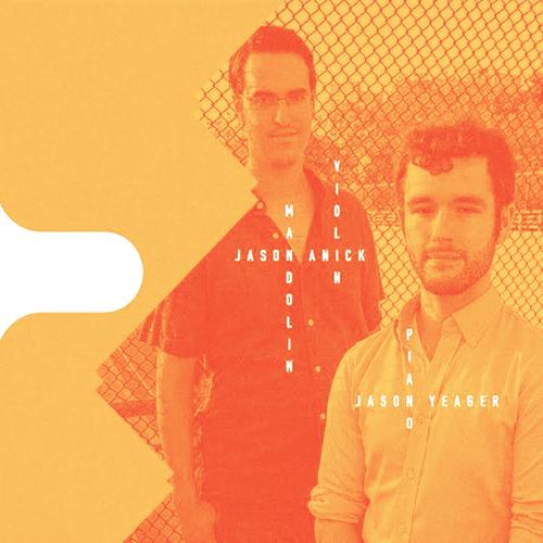 Jason Anick,  Jason Yeager