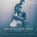 Mark Zaleski - Days Months Years - 250
