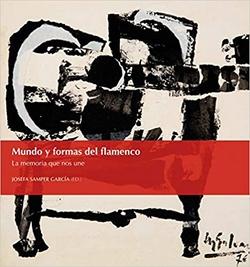 Mundo y formas del flamenco